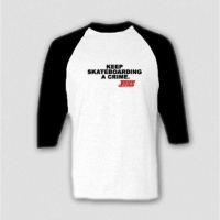 "JUICE raglan ""keep skateboarding a crime!""..."